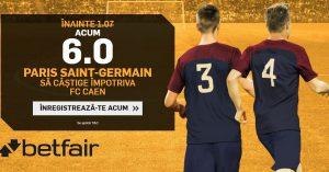 Nu ratati cota 6.0 pentru PSG sa castige cu cei de la Caen!